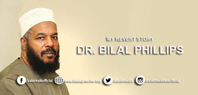 My Revert Story - Dr. Bilal Phillips