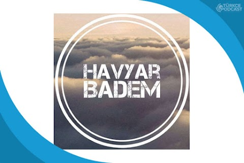 HavyarBadem Podcast