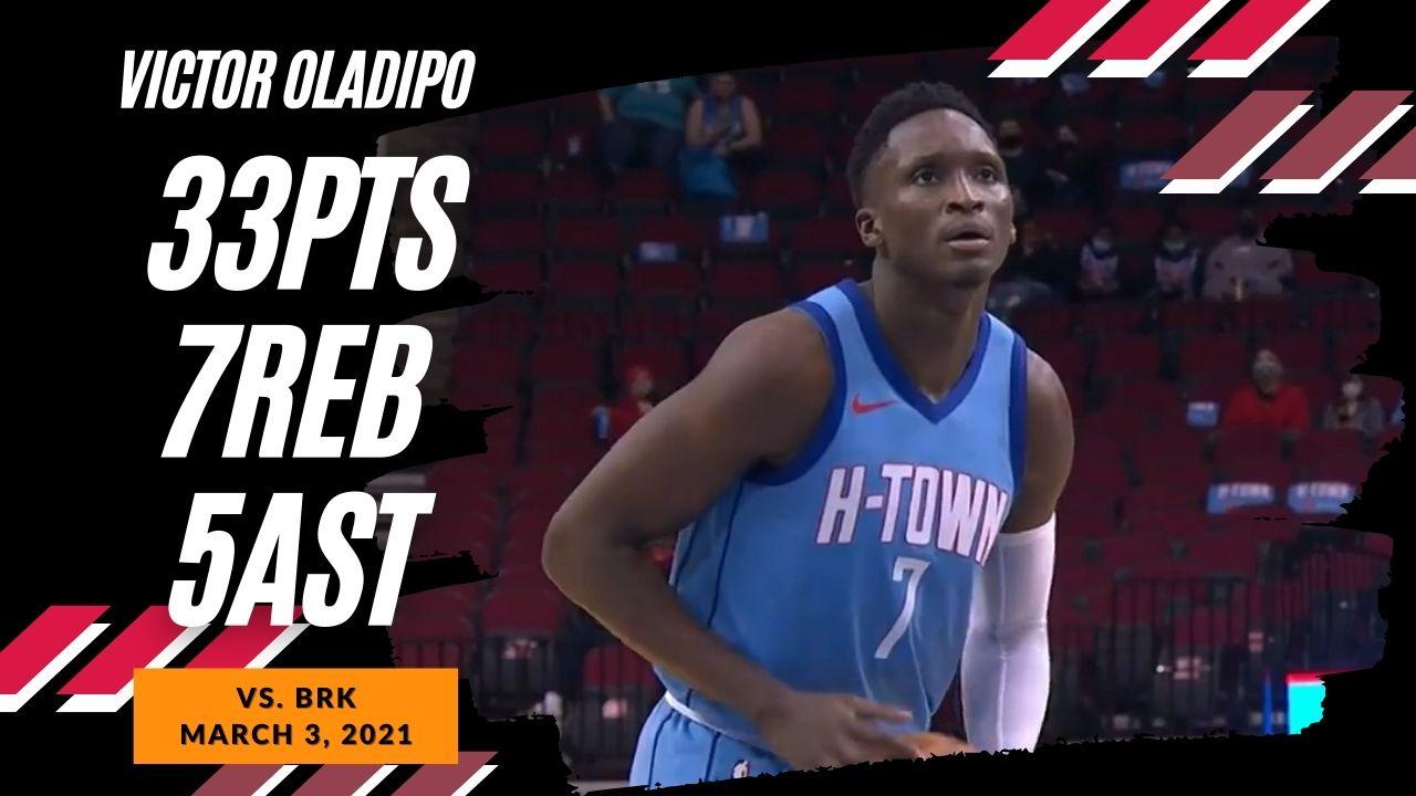 Victor Oladipo 33pts 7reb 5ast vs BRK   March 3, 2021   2020-21 NBA Season