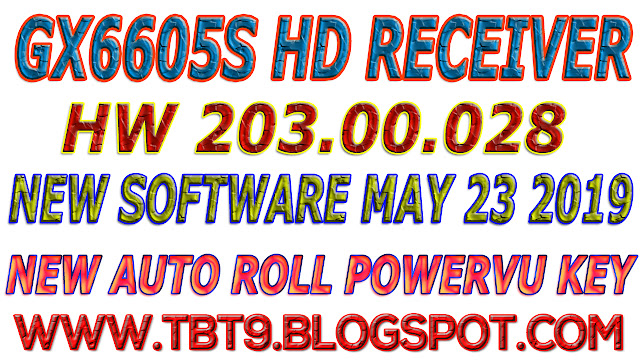 GX6605S HD RECEIVER HARDWARE-203.00.028 NEW SOFTWARE WITH POWERVU TEN SPORTS OK