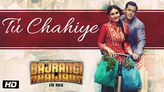 Tu Chahiye Chords Atif Aslam Bajrangi Bhaijaan