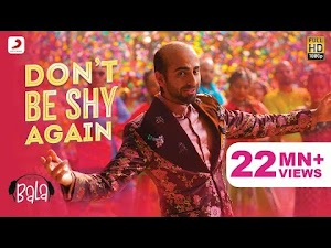 डोंट बी शाय (Don't Be Shy) BALA 2019 Song Lyrics