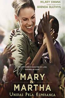 Mary e Martha – Unidas pela Esperança Dublado