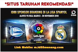 SITUS ID88 MENSPONSORI PERTANDINGAN LA LIGA - Alaves VS Real Madrid
