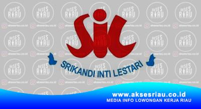 PT. Srikandi Inti Lestari Pekanbaru