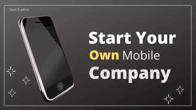 how to start own mobile company
