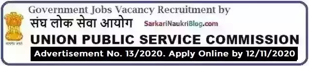 UPSC Government Jobs Vacancy Recruitment 13/2020