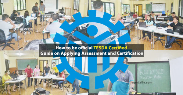 How to be official TESDA Certified – Guide on Applying Assessment and Certification