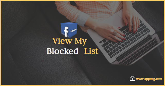 How to view my blocked list on Facebook
