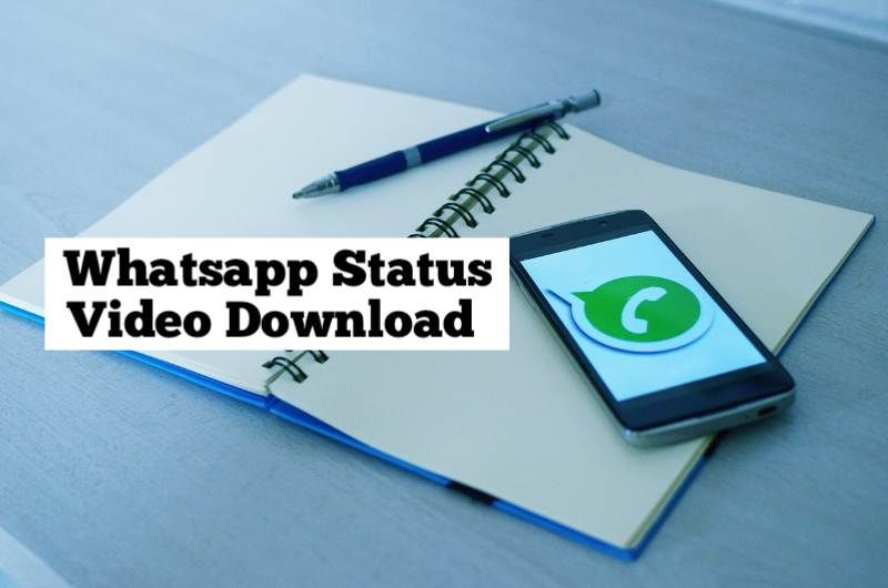 Whatsapp Status Video Download