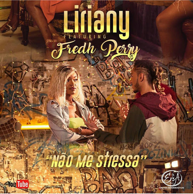 Liriany Feat. Fredh Perry - Não Me Stressa (Afro Pop) - Download Mp3