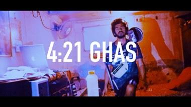 4:21 Ghas Lyrics - Shetty Saa