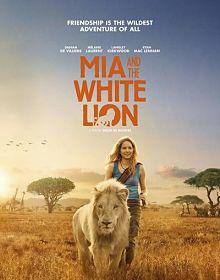 Sinopsis pemain genre Film Mia and the White Lion (2018)