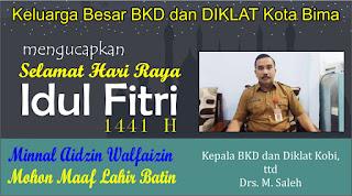 Kepala BKD dan Diklat Kobi Mengucapkan Selamat Hari Raya Idul Fitri 1 Syawal 1441 Hijriyah