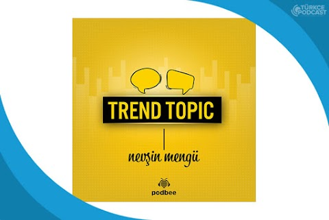 Trend Topic Podcast