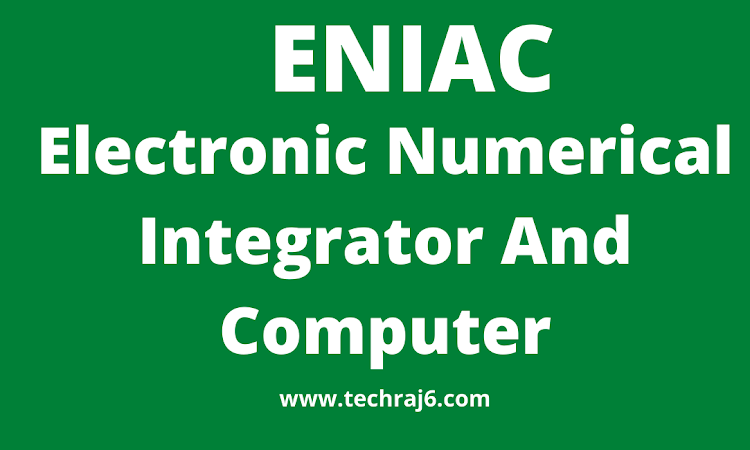 ENIAC full form,what is the full form of ENIAC