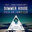Summer House 1st Anniv