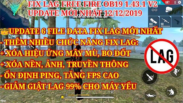 DOWNLOAD FIX LAG FREE FIRE OB19 V2- THÊM NHIỀU CHỨC NĂNG FIX LAG MỚI ỔN ĐỊNH PING, FPS