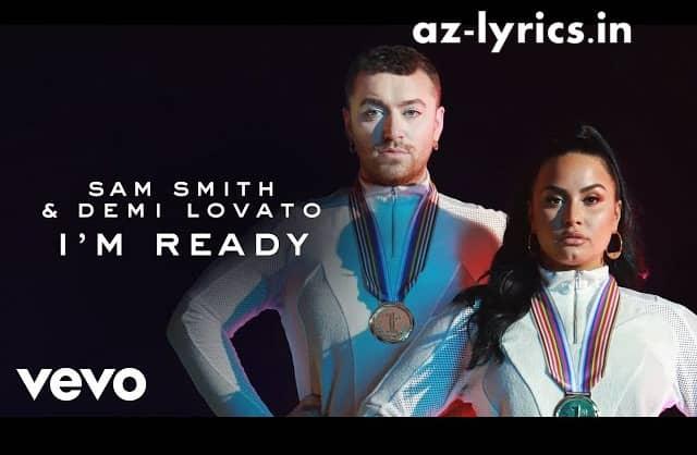 I'm Ready Song Lyrics | Sam Smith | Demi Lovato