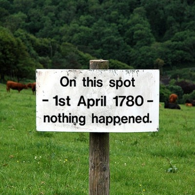Funny Sign - On this spot, 1st April 1780