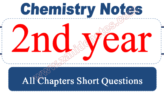 2nd year chemistry chapter wise short questions notes pdf