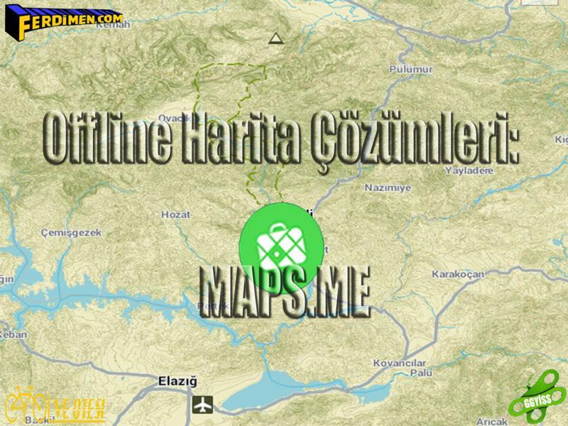 Offline Harita Çözümleri – Maps.Me: