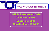 UPSRTC Recruitment 2016 for 300+ Conductor Posts Apply Online Here