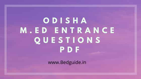 Odisha M.ED Entrance Questions Paper PDF Download