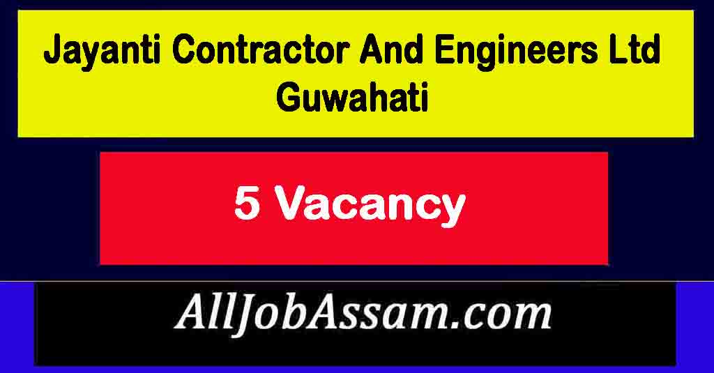 ayanti Contractor and Engineers Ltd Guwahati Recruit