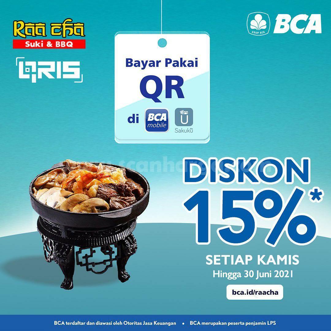 RAA CHA Spesial Promo Qris BCA Mobile dan Sakuku! DISKON 15%*
