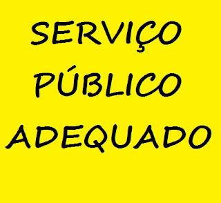 SERVIÇO PÚBLICO ADEQUADO