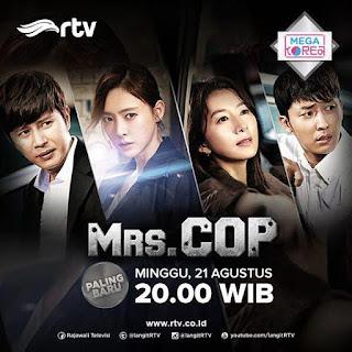 DRAMA KOREA Mrs. Cop Tayang di RTV Mulai 21 Agustus 2016