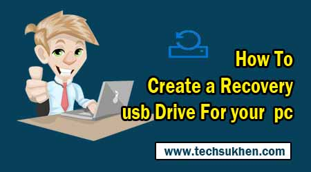 how to create windows 10 recovery usb drive for your pc