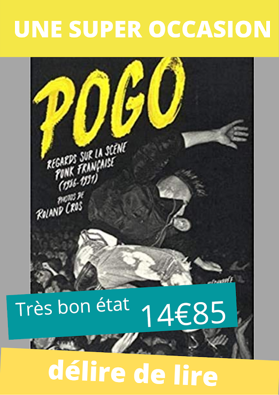 Pogo-Regards-scene-punk-francaise-Roland-Cros-Echappee