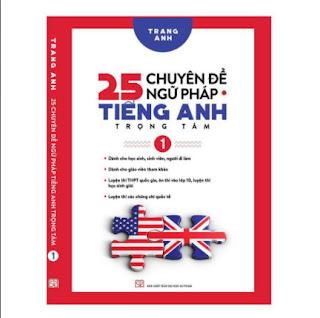 25 Chuyên Đề Ngữ Pháp Tiếng Anh Trọng Tâm – (Tập 1) ebook PDF EPUB AWZ3 PRC MOBI