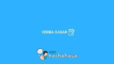 contoh verba dasar