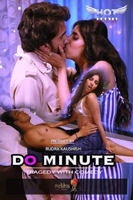 [18+] Do Minute (2020) Hotshots Exclusive WEB Series 720p WEB-DL 200MB
