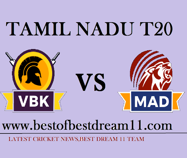 VBK VS MAD MATCH DREAM11 TEAM
