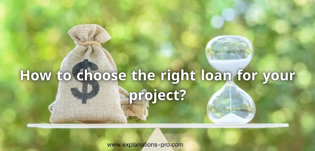 How to choose the right loan for your project