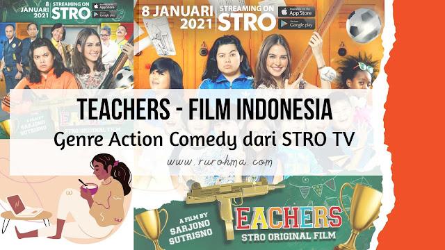 Film Indonesia Teachers Produksi STRO