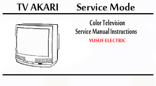 Service Mode TV AKARI Berbagai Type _ Color Television Service Manual Instructions