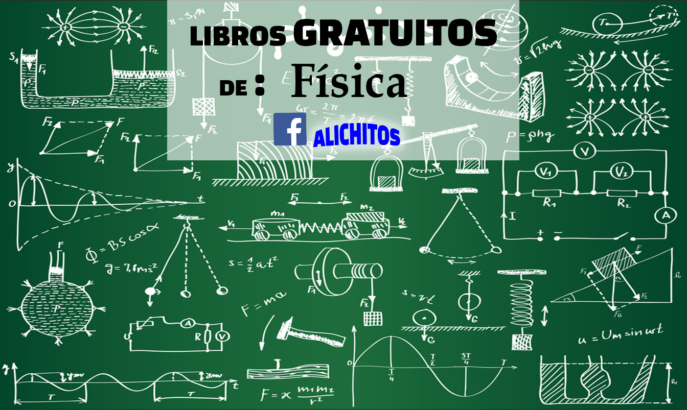 Descargar Libros Gratuitos Libros Gratuitos De Física Alichitos