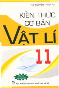 Kiến Thức Cơ Bản Vật Lý 11 - Nguyễn Thanh Hải