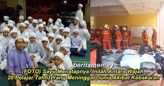 Punca Kebakaran Pusat Tahfiz  Darul Quran Ittifaqiyah