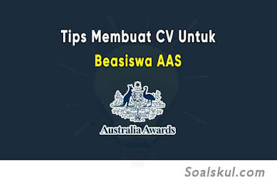 9 Tips Membuat CV Untuk Beasiswa AAS