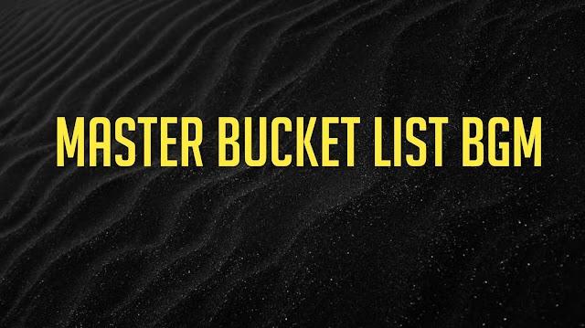 Master Bucket List Bgm Ringtone Download