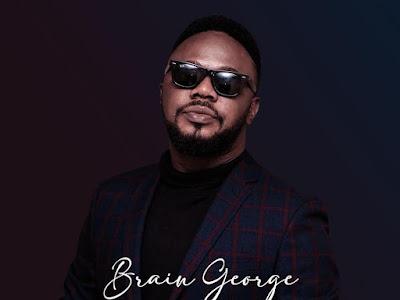 DOWNLOAD MP3: Brain George - My Body