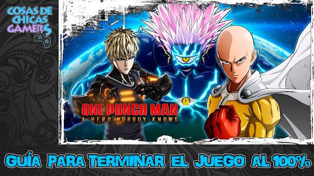 Guía One Punch Man A Hero Nobody Knows para completar el juego al 100%
