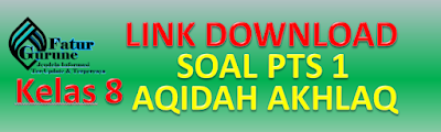 Download Soal PTS Kelas 8 Semester 1 Mata Pelajaran Aqidah Akhlak