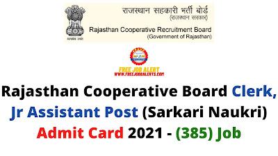 Sarkari Exam: Rajasthan Cooperative Board Clerk, Jr Assistant Post (Sarkari Naukri) Admit Card 2021 - (385) Job